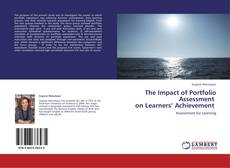 Borítókép a  The Impact of Portfolio Assessment   on Learners' Achievement - hoz