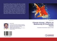 Bookcover of Climate change : Effects on Biodiversity of Freshwater Fauna