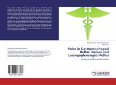 Buchcover von Voice in Gastroesophageal Reflux Disease and Laryngopharyngeal Reflux