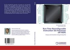 Bookcover of Run-Time Reconfigurable Instruction Set Processor (RT-RISP)