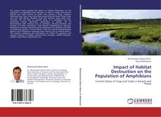 Capa do livro de Impact of Habitat Destruction on the Population of Amphibians
