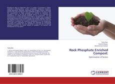 Bookcover of Rock Phosphate Enriched Compost: