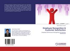 Bookcover of Employee Recognition & Customer Satisfaction