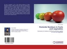 Pesticide Residues in fruits and vegetables kitap kapağı
