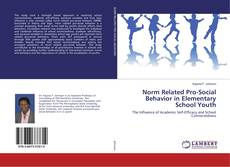 Bookcover of Norm Related Pro-Social Behavior in Elementary School Youth