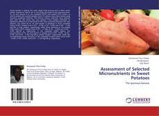 Copertina di Assessment of Selected Micronutrients in Sweet Potatoes