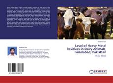 Borítókép a  Level of Heavy Metal Residues in Dairy Animals, Faisalabad, Pakisttan - hoz