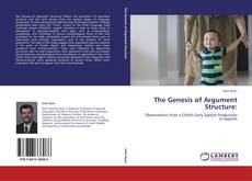 Bookcover of The Genesis of Argument Structure:
