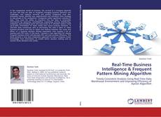 Bookcover of Real-Time Business Intelligence & Frequent Pattern Mining Algorithm
