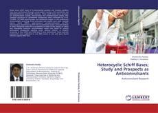 Portada del libro de Heterocyclic Schiff Bases; Study and Prospects as Anticonvulsants