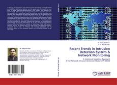 Bookcover of Recent Trends in Intrusion Detection System & Network Monitoring
