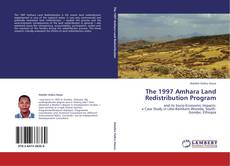 Bookcover of The 1997 Amhara Land Redistribution Program