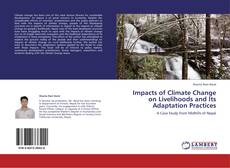 Buchcover von Impacts of Climate Change on Livelihoods and Its Adaptation Practices