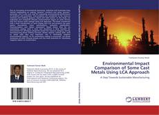 Обложка Environmental Impact Comparison of Some Cast Metals Using LCA Approach
