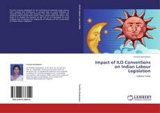 Borítókép a  Impact of ILO Conventions on Indian Labour Legislation - hoz