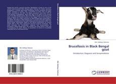 Brucellosis in Black Bengal goat的封面