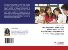 Portada del libro de The Impact of Formative Assessment on EFL  Vocabulary Enhancement