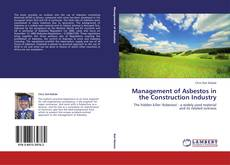 Management of Asbestos in the Construction Industry kitap kapağı
