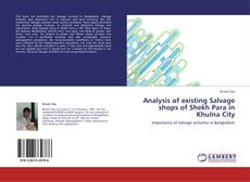 Borítókép a  Analysis of existing Salvage shops of Shekh Para in Khulna City - hoz