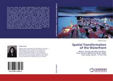 Spatial Transformation  of the Waterfront的封面