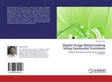 Обложка Digital Image Watermarking Using Contourlet Transform