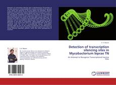 Copertina di Detection of transcription silencing sites in Mycobacterium leprae TN