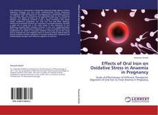 Couverture de Effects of Oral Iron on Oxidative Stress in Anaemia in Pregnancy
