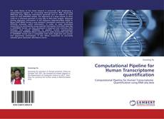 Couverture de Computational Pipeline for Human Transcriptome quantification