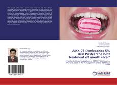 "Capa do livro de AMX-07 (Amlexanox 5% Oral Paste) ""The best treatment of mouth ulcer"""