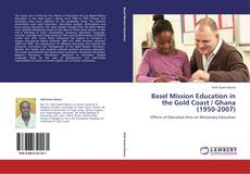 Bookcover of Basel Mission Education in the Gold Coast / Ghana (1950-2007)