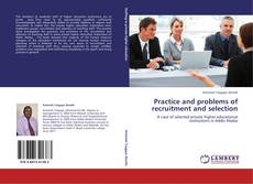 Portada del libro de Practice and problems of recruitment and selection