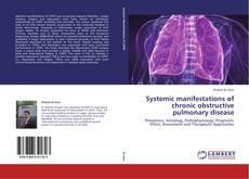 Bookcover of Systemic manifestations of chronic obstructive pulmonary disease