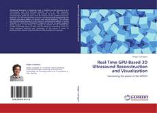 Capa do livro de Real-Time GPU-Based 3D Ultrasound Reconstruction and Visualization