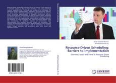 Capa do livro de Resource-Driven Scheduling: Barriers to Implementation