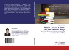Couverture de Radical Classes &       Semi-Simple Classes of Rings