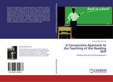 Copertina di A Consecutive Approach to the Teaching of the Reading Skill