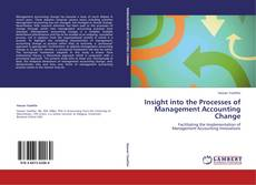Bookcover of Insight into the Processes of Management Accounting Change