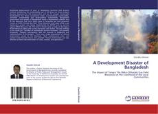 Capa do livro de A Development Disaster of Bangladesh