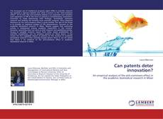 Bookcover of Can patents deter innovation?