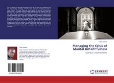 Couverture de Managing the Crisis of Marital Unfaithfulness
