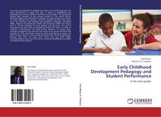 Portada del libro de Early Childhood Development Pedagogy and Student Performance