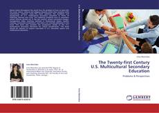 Copertina di The Twenty-first Century U.S. Multicultural Secondary Education