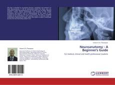 Capa do livro de Neuroanatomy - A Beginner's Guide