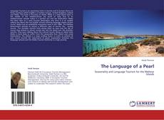 Bookcover of The Language of a Pearl