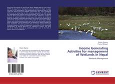 Borítókép a  Income Generating Activities for management of Wetlands in Nepal - hoz