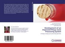 Portada del libro de Development of an Improved Pitaya Juice Processing System
