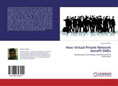 How Virtual Private Network benefit SMEs kitap kapağı