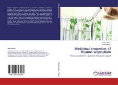 Medicinal properties of Thymus serphyllum的封面