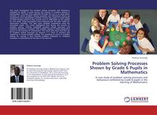 Обложка Problem Solving Processes Shown by Grade 6 Pupils in Mathematics