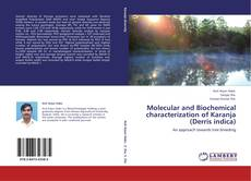 Bookcover of Molecular and Biochemical characterization of Karanja (Derris indica)